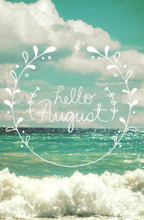 hello august1