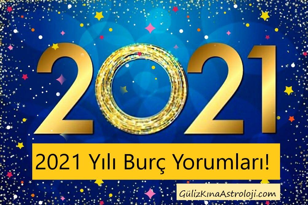 2021 Yili Burc Yorumlari