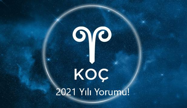 Koc burcu 2021 yili yorumu