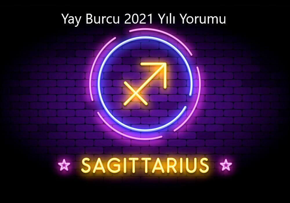 Yay burcu 2021 yili yorumu